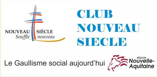 Délégation Club du Nouveau siècle de la Nouvelle Aquitaine par LES REPUBLICAINS